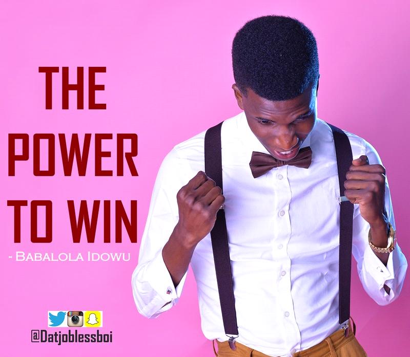 Motivational: The Power To Win – Babalola Idowu