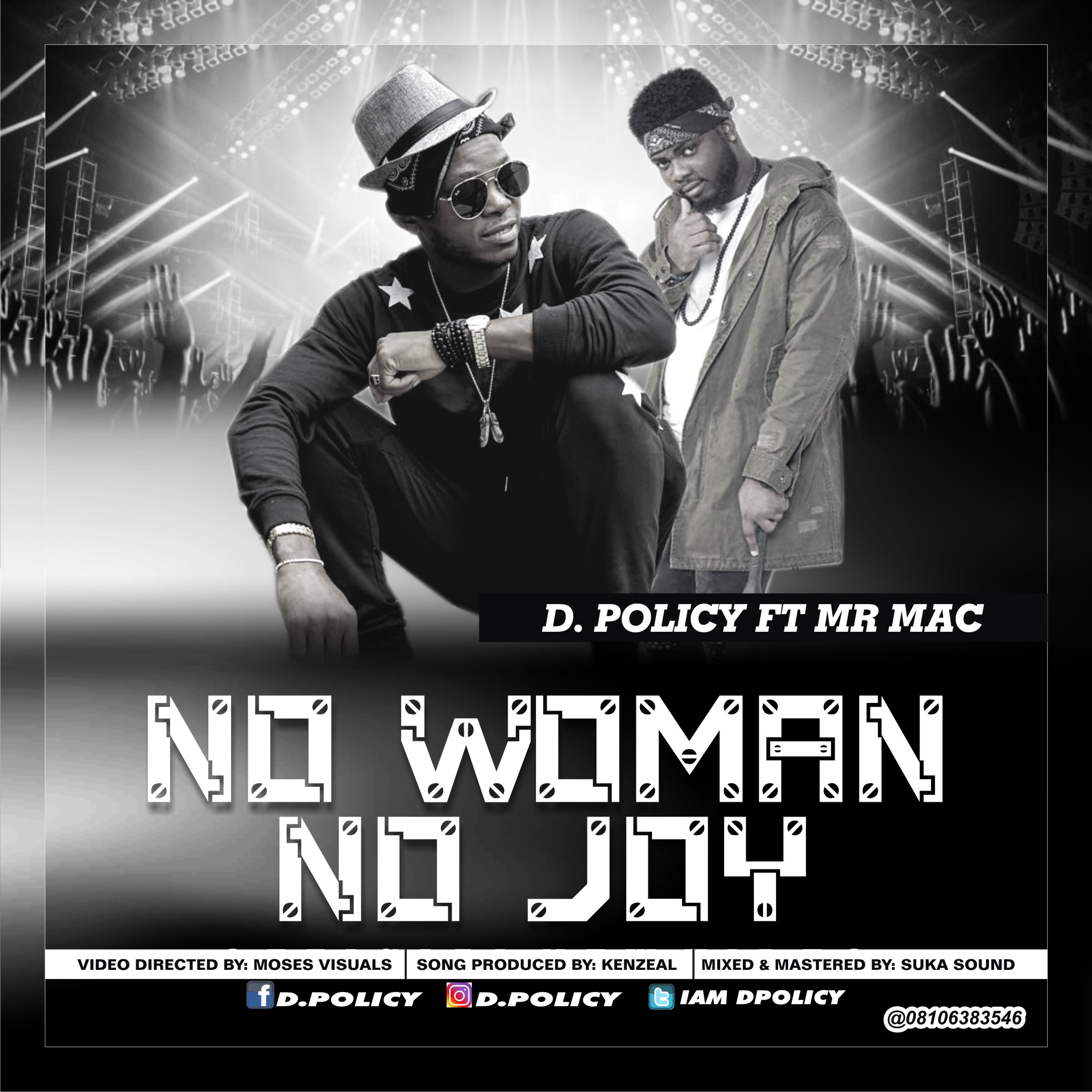 Video: D.Policy Ft Mr Mac – No woman, No Joy