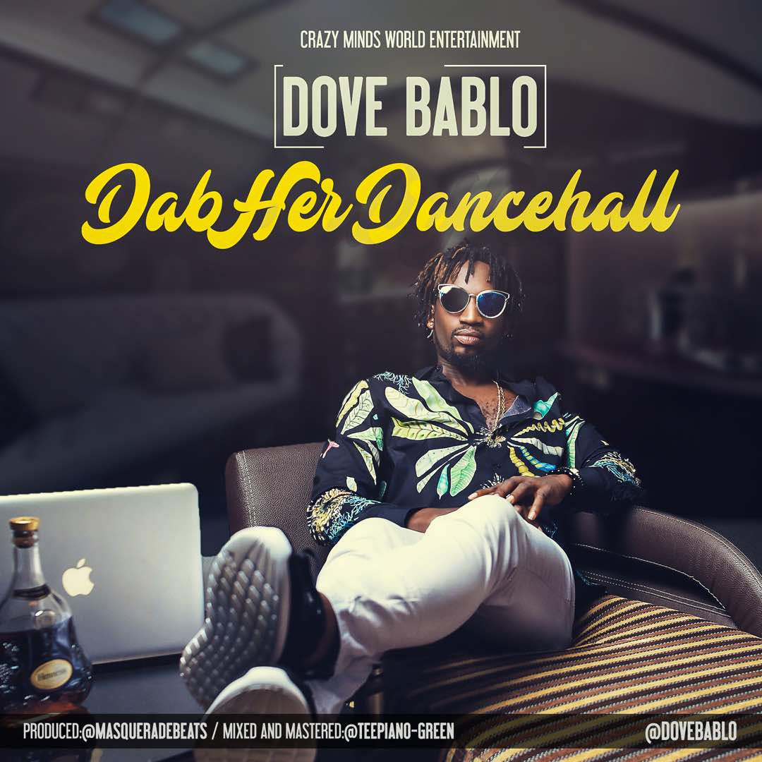 Fresh: DOVE BABLO – DAB HER, DANCEHALL