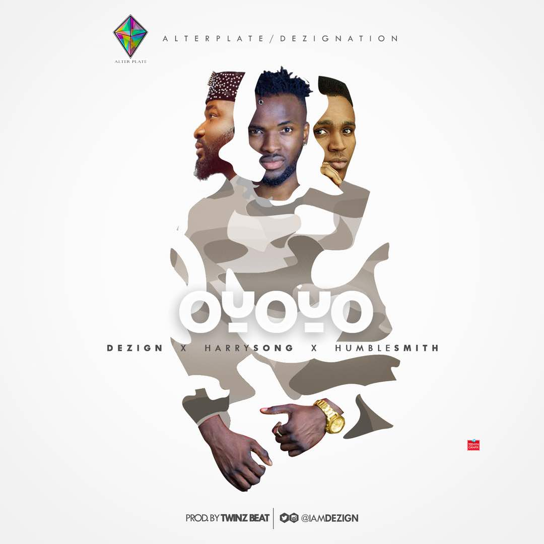 Fresh: Dezign Ft. Harrysongz & Humblesmiths
