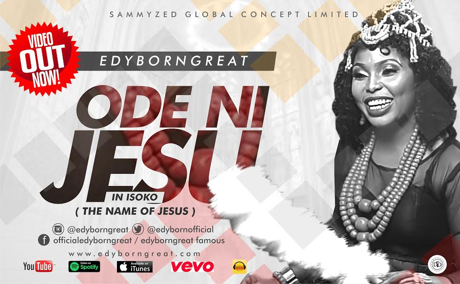 VIDEO : Edyborngreat – Ode Ni Jesu
