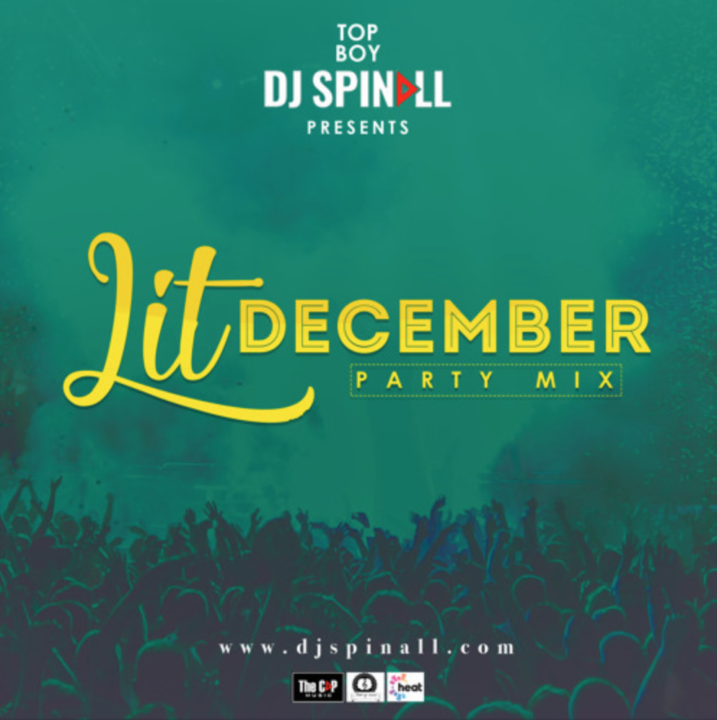 Stream: DJ Spinall – Lit December Party Mix