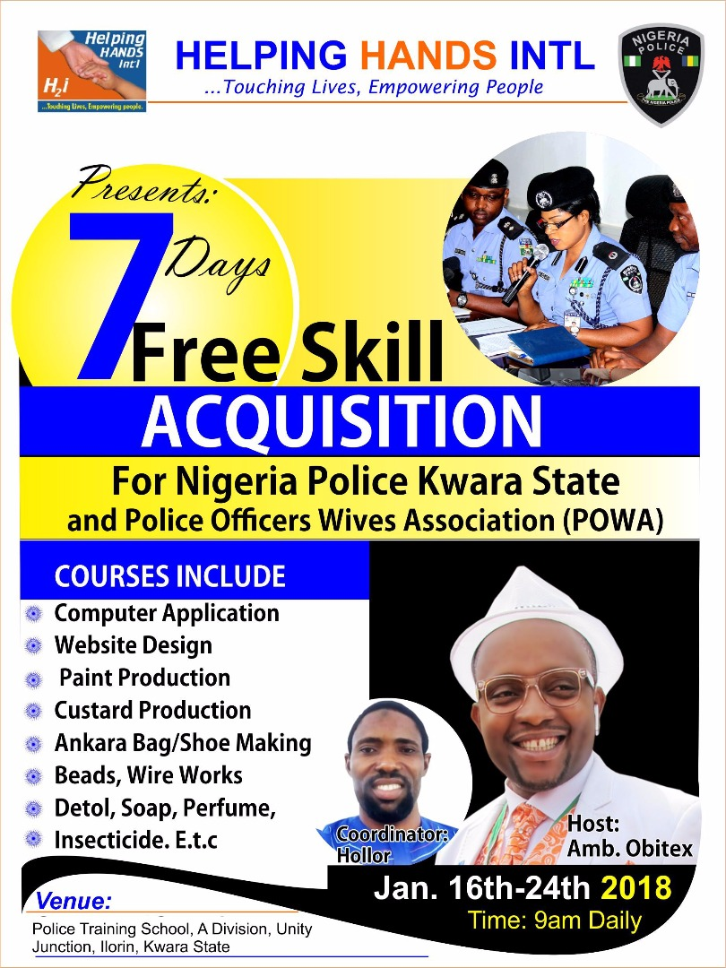 Helping Hands international presents 7days Free Skill Acquisition for Nigeria Police Kwara State & POWA.