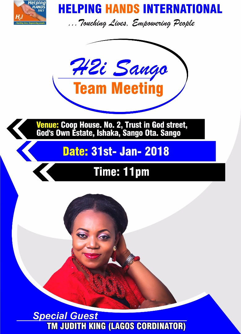 Announcement: Helping Hands Internationals hold H2i Sango Team meeting.