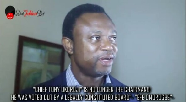 """Tony Okoroji is no longer the chairman!!! He was voted out by a legally constituted board"".-Efeomorogbe"