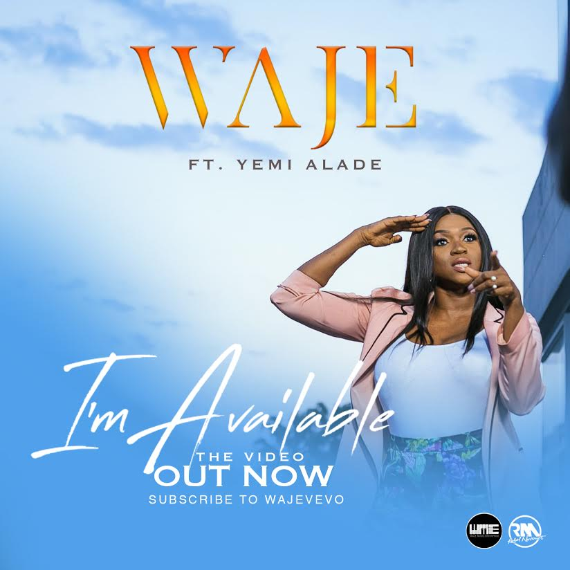 "VIDEO- WAJE & YEMI ALADE  – ""I'M AVAILABLE"";"