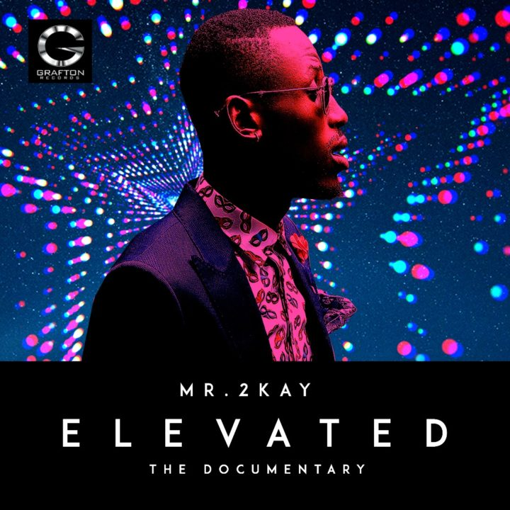 VIDEO: Mr 2Kay Shares His Elevated Story