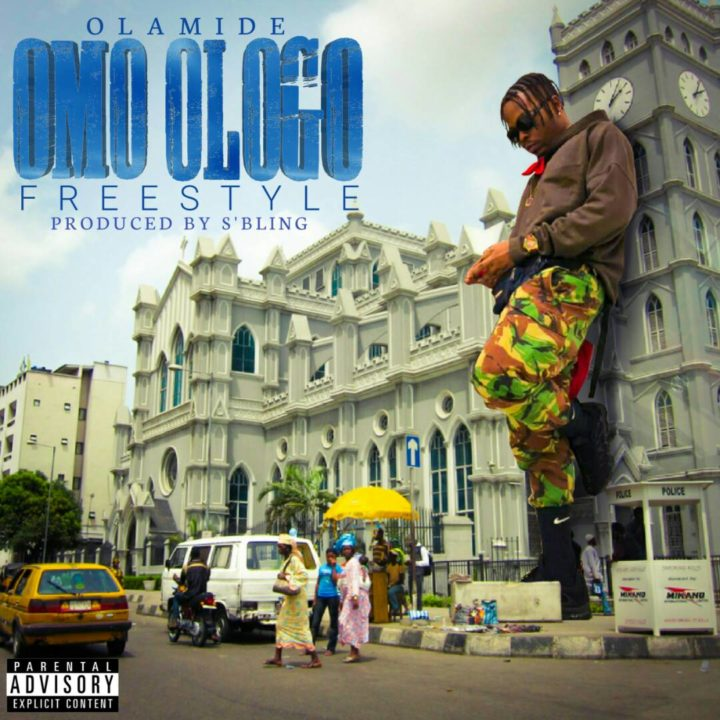 FRESH: Olamide – Omo Ologo (Prod. by S'Bling)