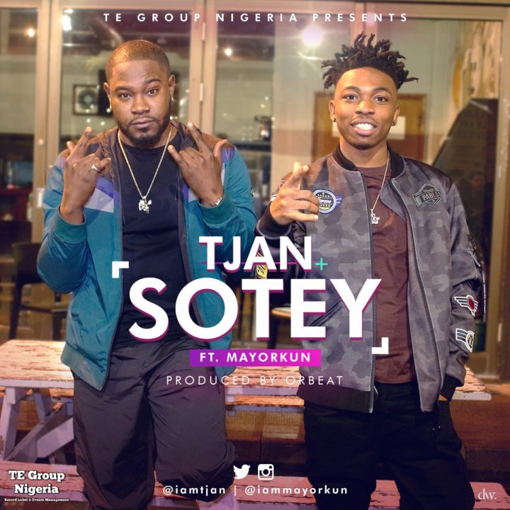 Music: Tjan ft. Mayorkun – Sotey (prod. Orbeat)