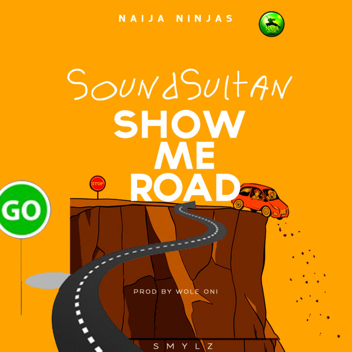 VIDEO: Sound Sultan – Show Me Road