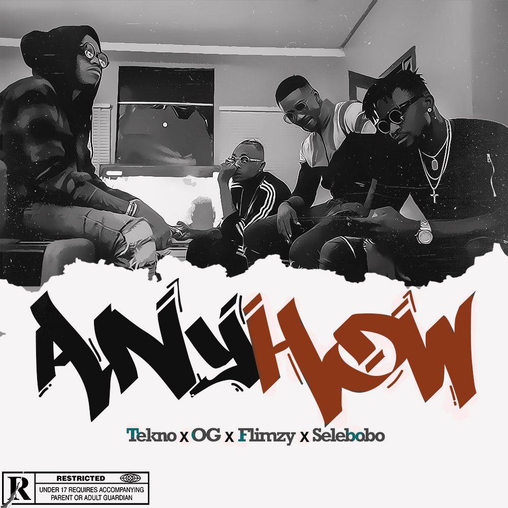 VIDEO: Tekno, OG, Flimzy & Selebobo – Anyhow