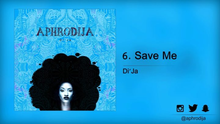 Lyric VIDEO: Di'Ja – Save Me