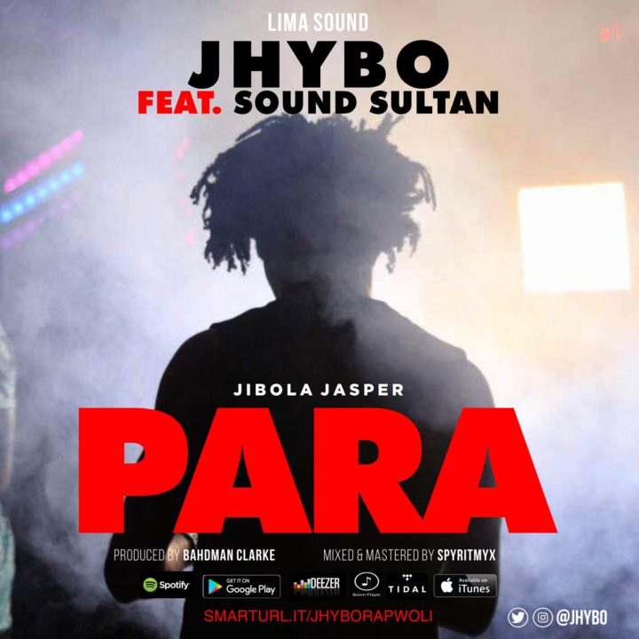 Music: Jhybo ft. Sound Sultan – Para