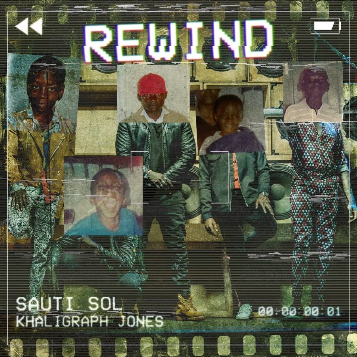 VIDEO: Sauti Sol ft. Kaligraph Jones – Rewind
