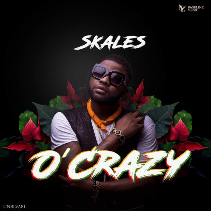 VIDEO: Skales – O'Crazyx