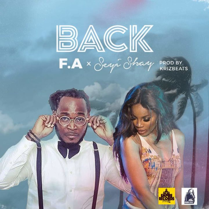 VIDEO: F.A ft. Seyi Shay – Back