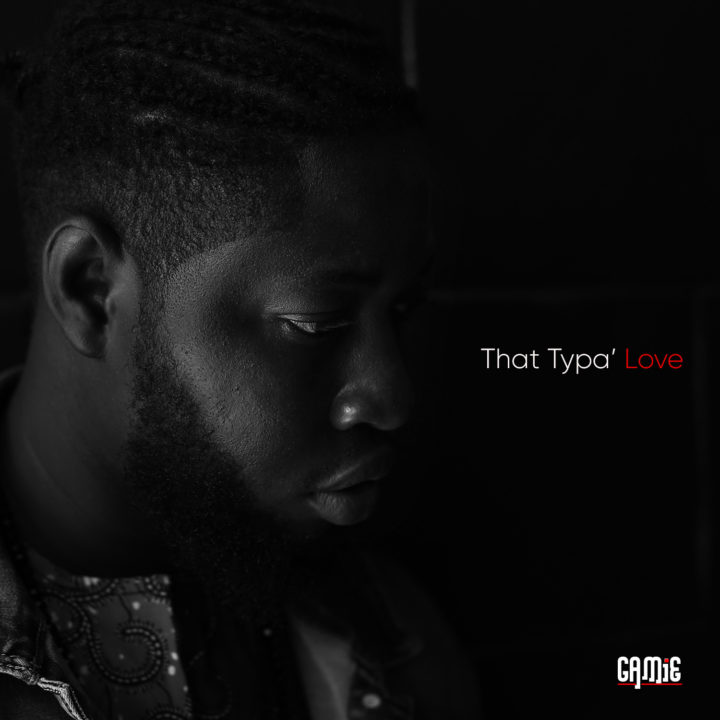 GOSPEL VIDEO: GAMiE – That Typa Love