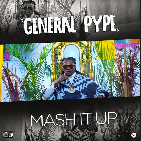 VIDEO: General Pype – Mash It Up