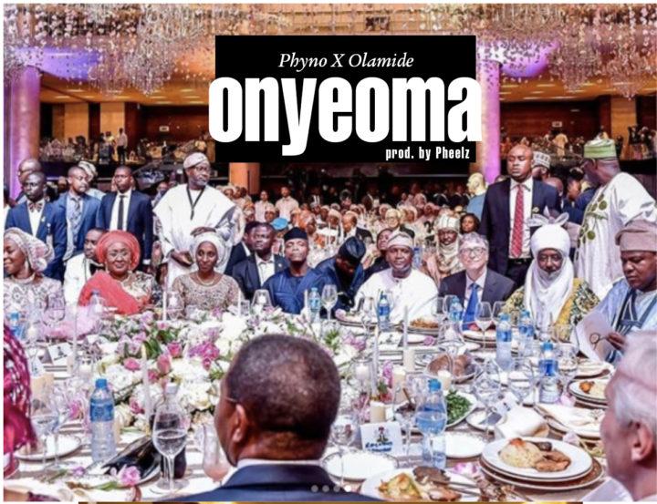 Music: Phyno x Olamide – Onyeoma (prod. Pheelz)