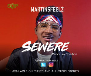 VIDEO: MartinsFeelz – Sewere