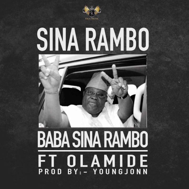 Music: Sina Rambo ft. Olamide – Baba Sina Rambo