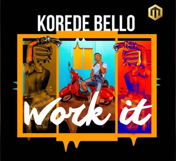 Fresh Music: Korede Bello – Work It