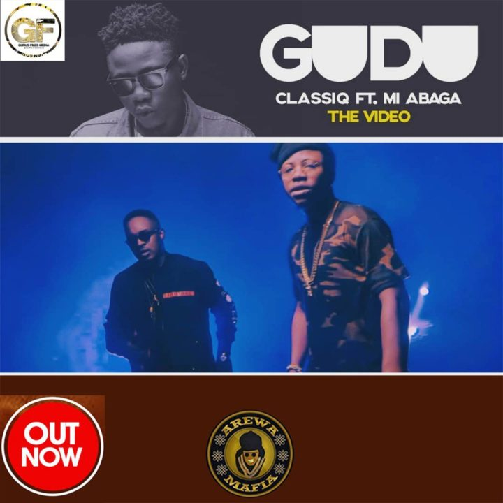 VIDEO: ClassiQ ft. M.I Abaga – Gudu