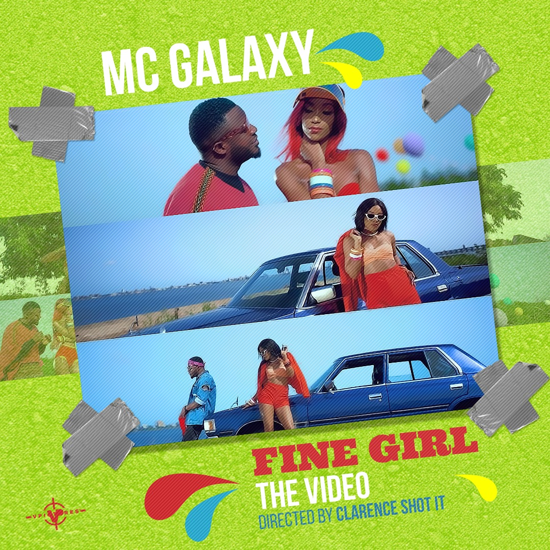VIDEO: MC Galaxy – Fine Girl