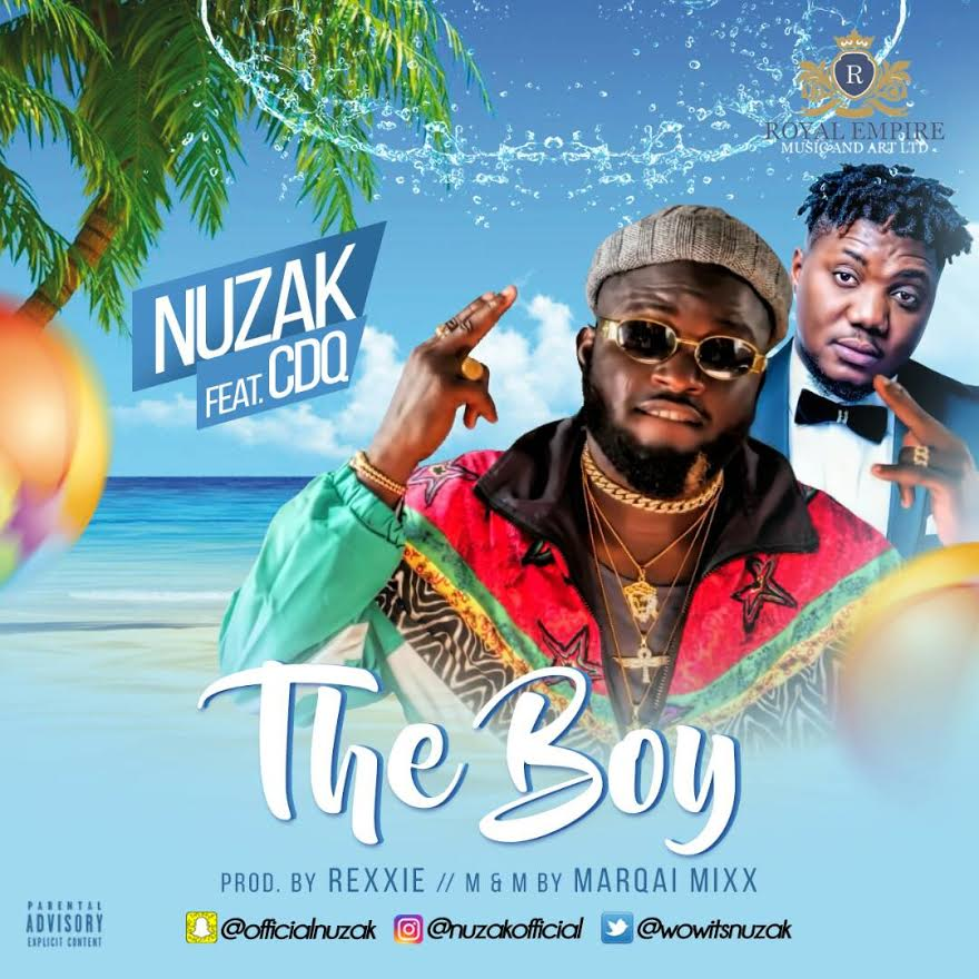 Fresh Video: NUZAK – THE BOY FT. CDQ