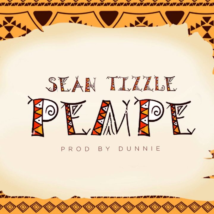 VIDEO: Sean Tizzle – Pempe