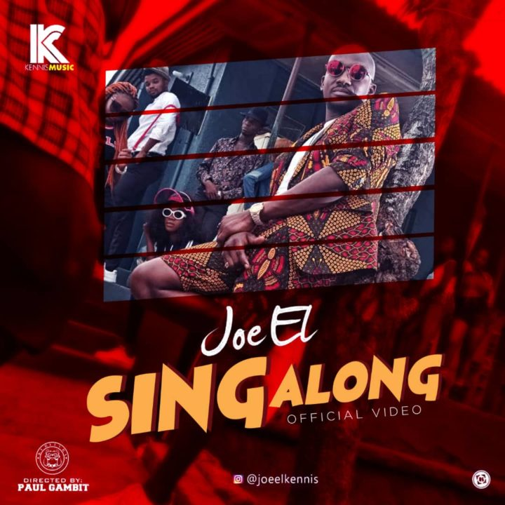 VIDEO: Joe El – Sing Along
