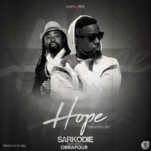 Music: Sarkodie ft. Obrafour – Hope (Brighter Day)
