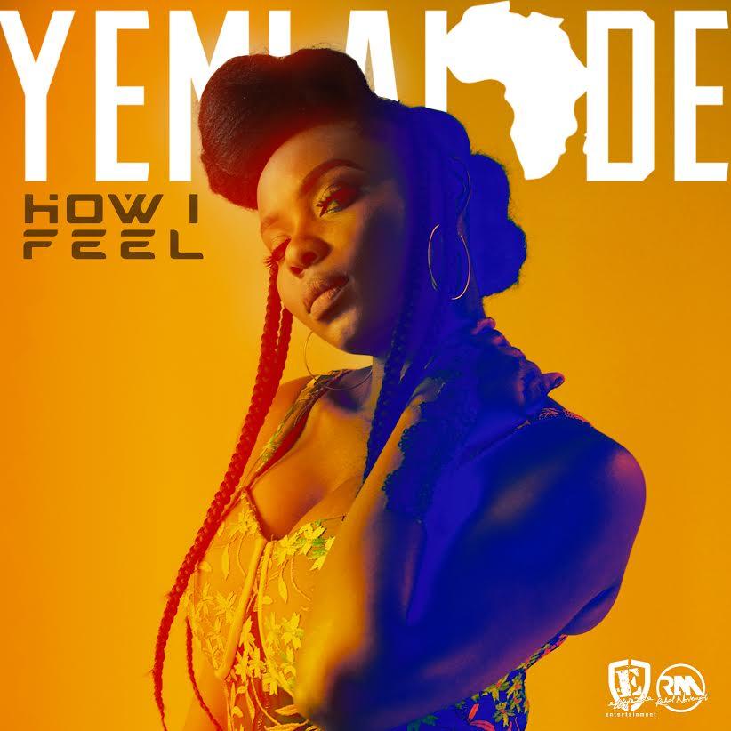 "Stream: YEMI ALADE – ""HOW I FEEL"""