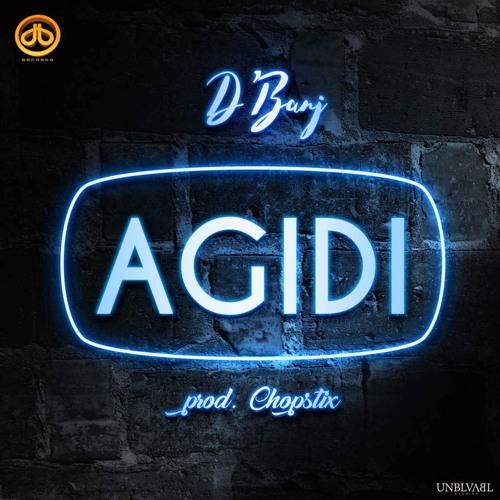 Stream: D'Banj – Agidi