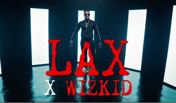 VIDEO PREMIERE: L.A.X – Nobody ft. Wizkid