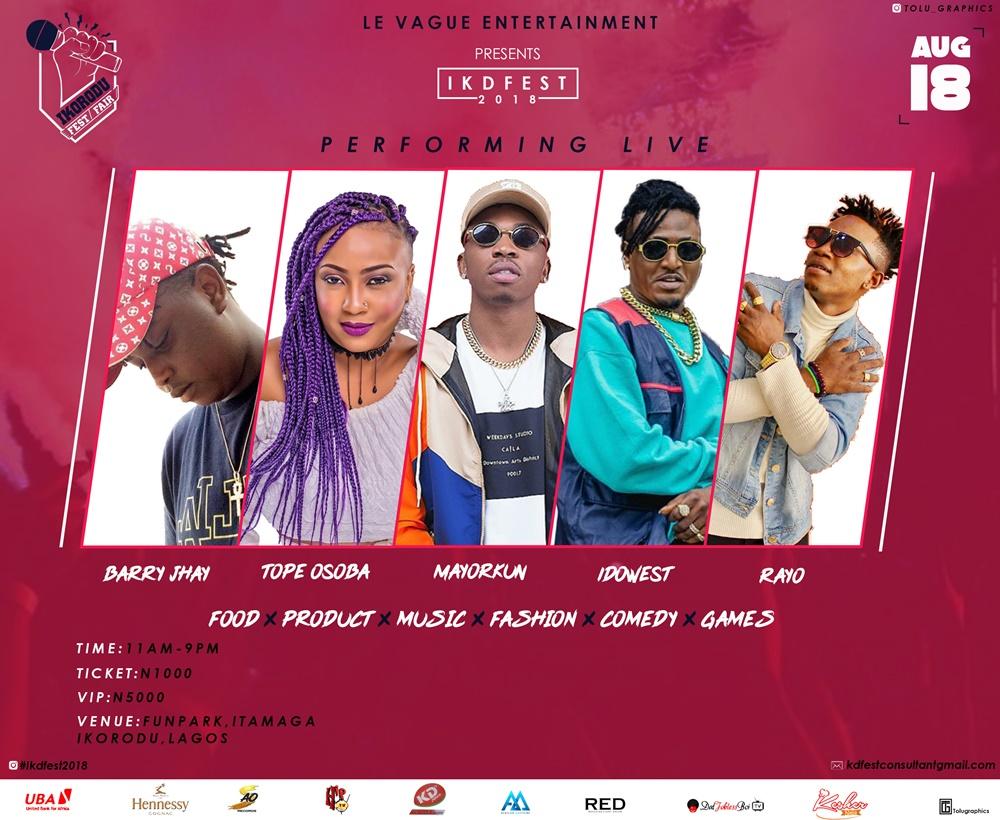 #IKDFEST2018: Mayorkun, Idowest, Tope Osoba , Jigan Babaoja Stars Ikorodu Festival 2018