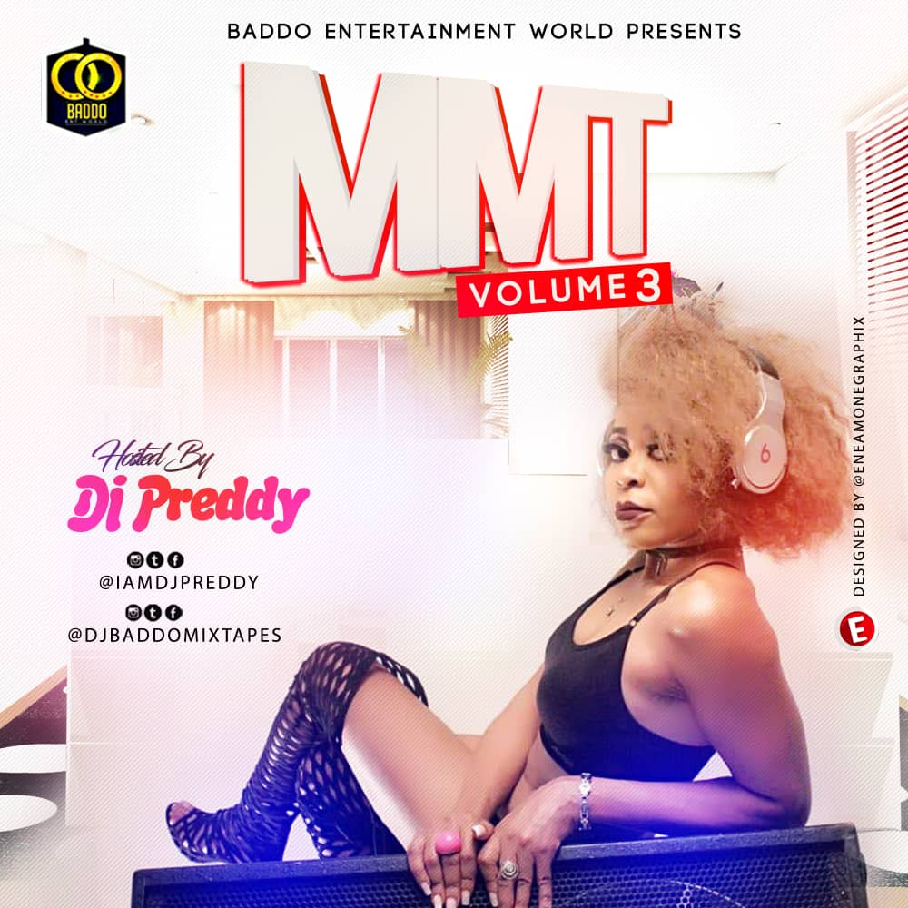MIXTAPE: Dj Preddy – MMT Mix Vol. 3 | @Iamdjpreddy
