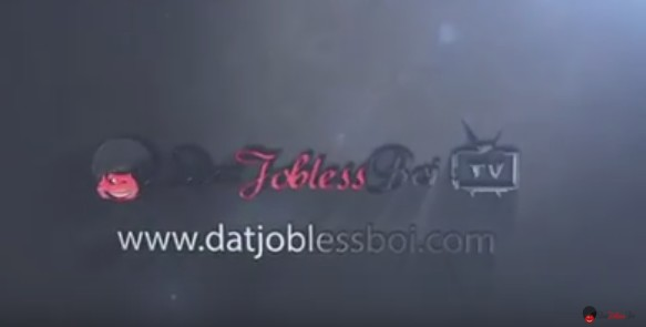 THE REBIRTH OF DATJOBLESSBOI TV (Official Montage)