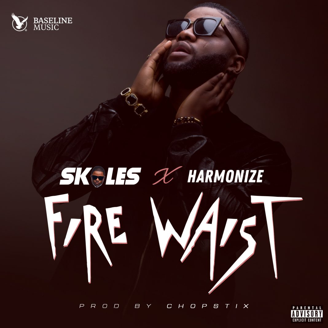 VIDEO: Skales – Fire Waist Ft. Harmonize