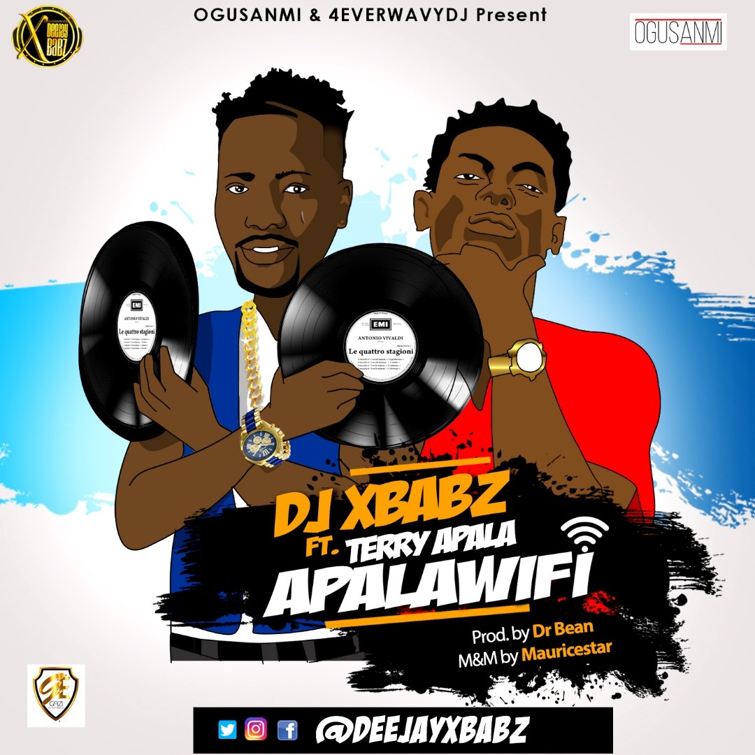 Fresh Music: Dj Xbabz – Apala Wi-Fi Ft. Terry Apala