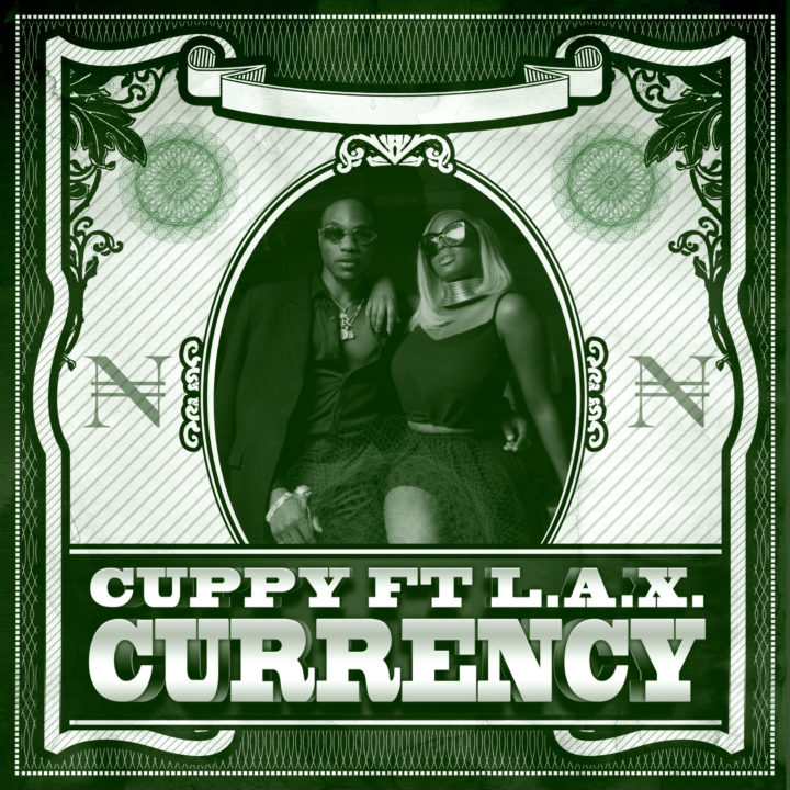 VIDEO: Cuppy ft. L.A.X – Currency