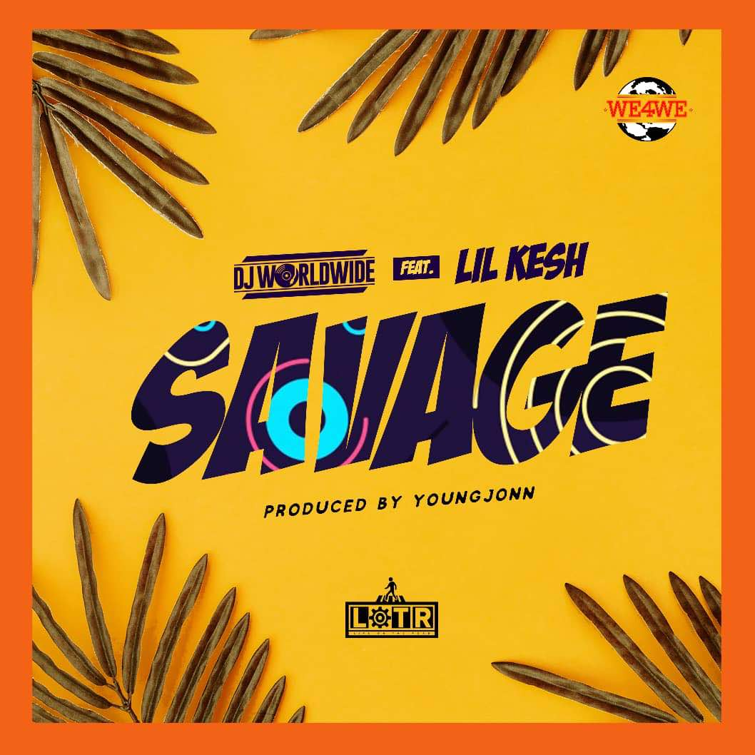 VIDEO: DJ WorldWide feat. Lil Kesh & Young Jonn – Savage