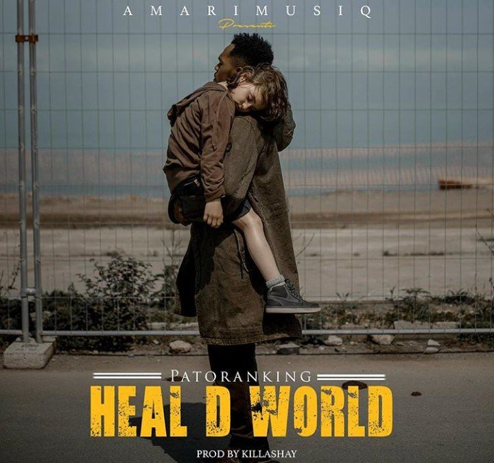Fresh Music: Patoranking- Heal D World