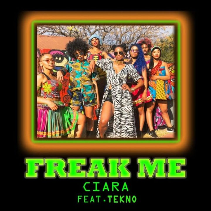 Music: Ciara – Freak Me ft. Tekno