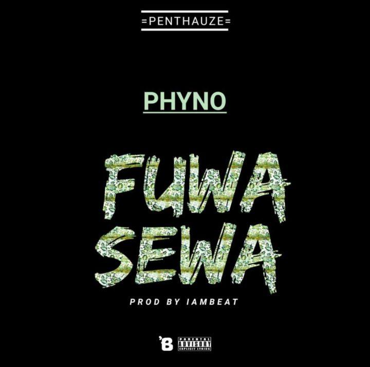 Music: Phyno – Fuwa Sewa