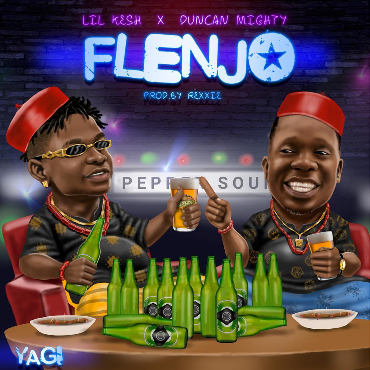 New Music: Lil Kesh X Duncan Mighty – Flenjo