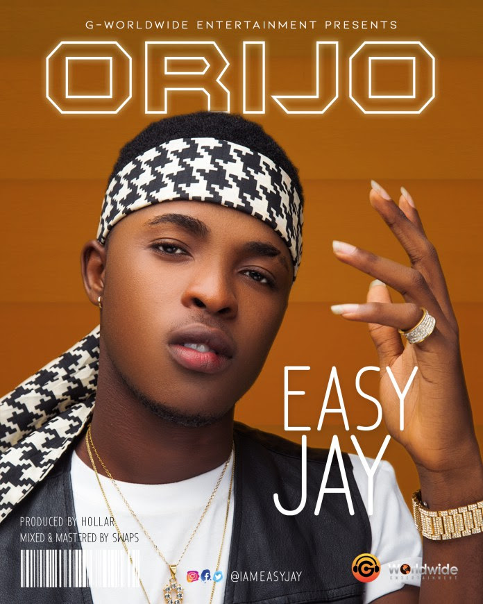 Music: Easy Jay – Orijo (Prod. Hollar)