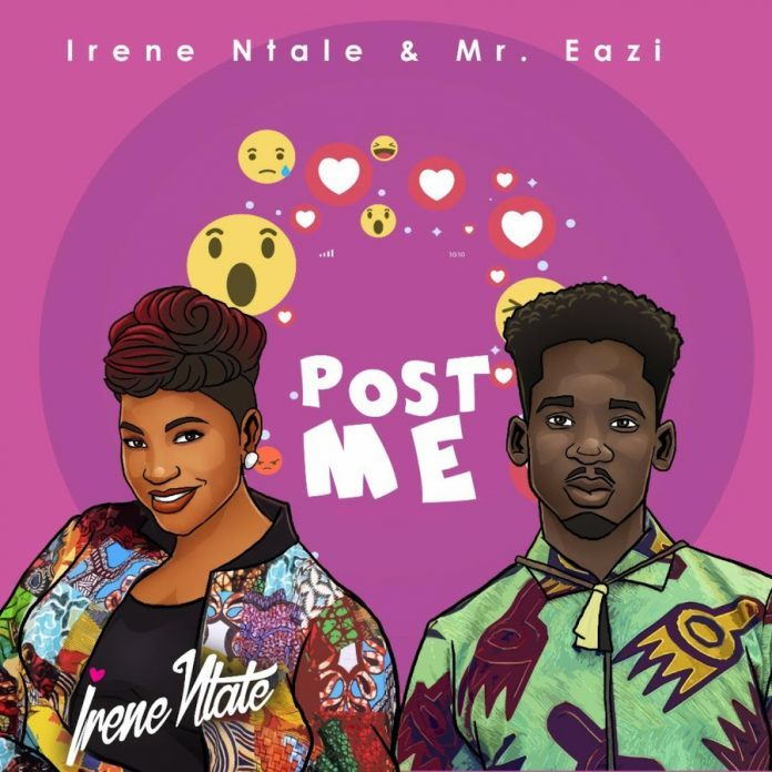 VIDEO: Irene Ntale ft. Mr Eazi – Post Me