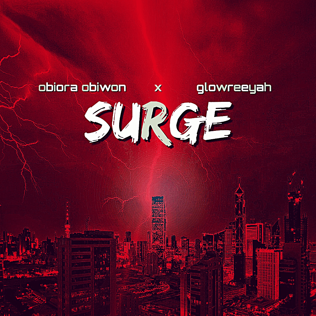 NEW MUSIC: OBIORA OBIWON RETURNS WITH A 'SURGE'