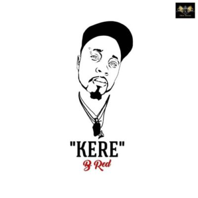 B-Red – Kere (prod. Magic Boi)